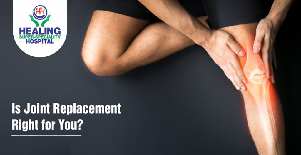 Is Joint Replacement Right for You?